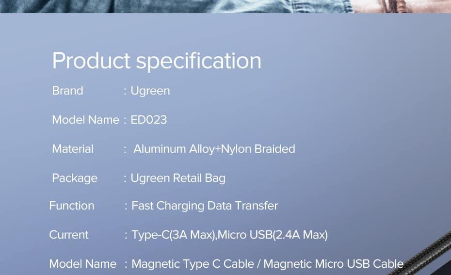 สายชาร์จ Magnetic Micro USB Type C Charger Data Cable Brand Ugreen For Samsung Android-Product specification